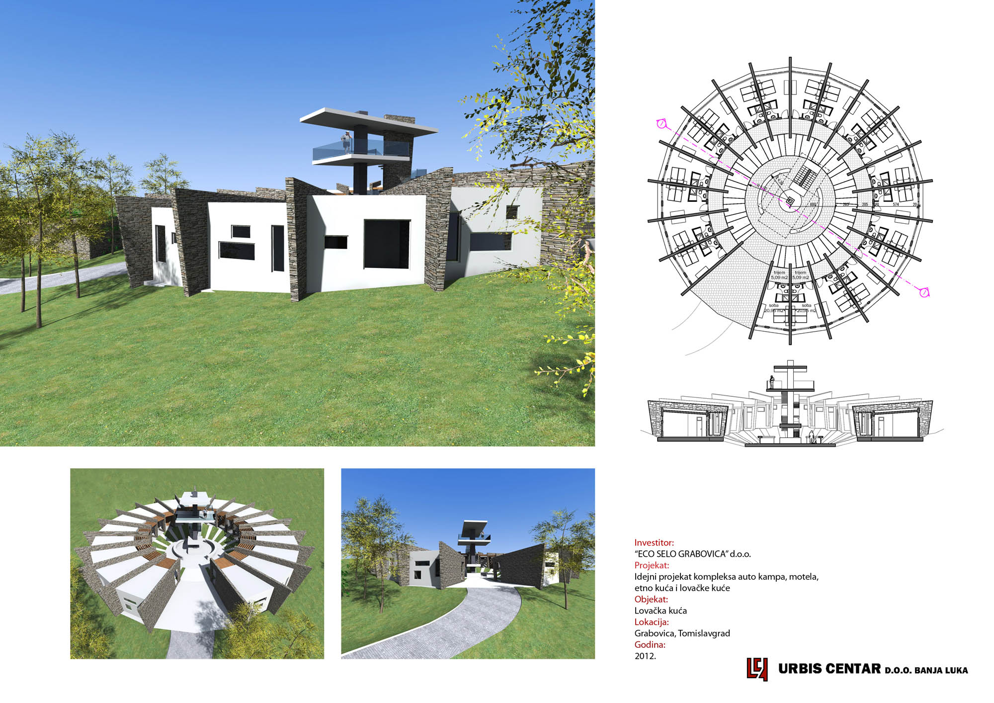 CONCEPT DESIGN OF THE AUTO CAMP COMPLEX, MOTEL, ETHNO HOUSE, AND HUNTING  LODGE, GRABOVICA, TOMISLAVGRAD